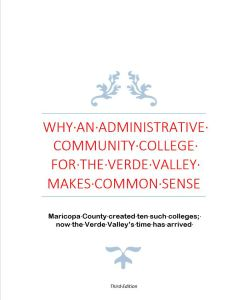 WHY AN ADMINISTRATIVE COLLEGE IN THE VERDE VALLEY MAKES COMMON SENSE