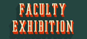 faculty exhibition 2